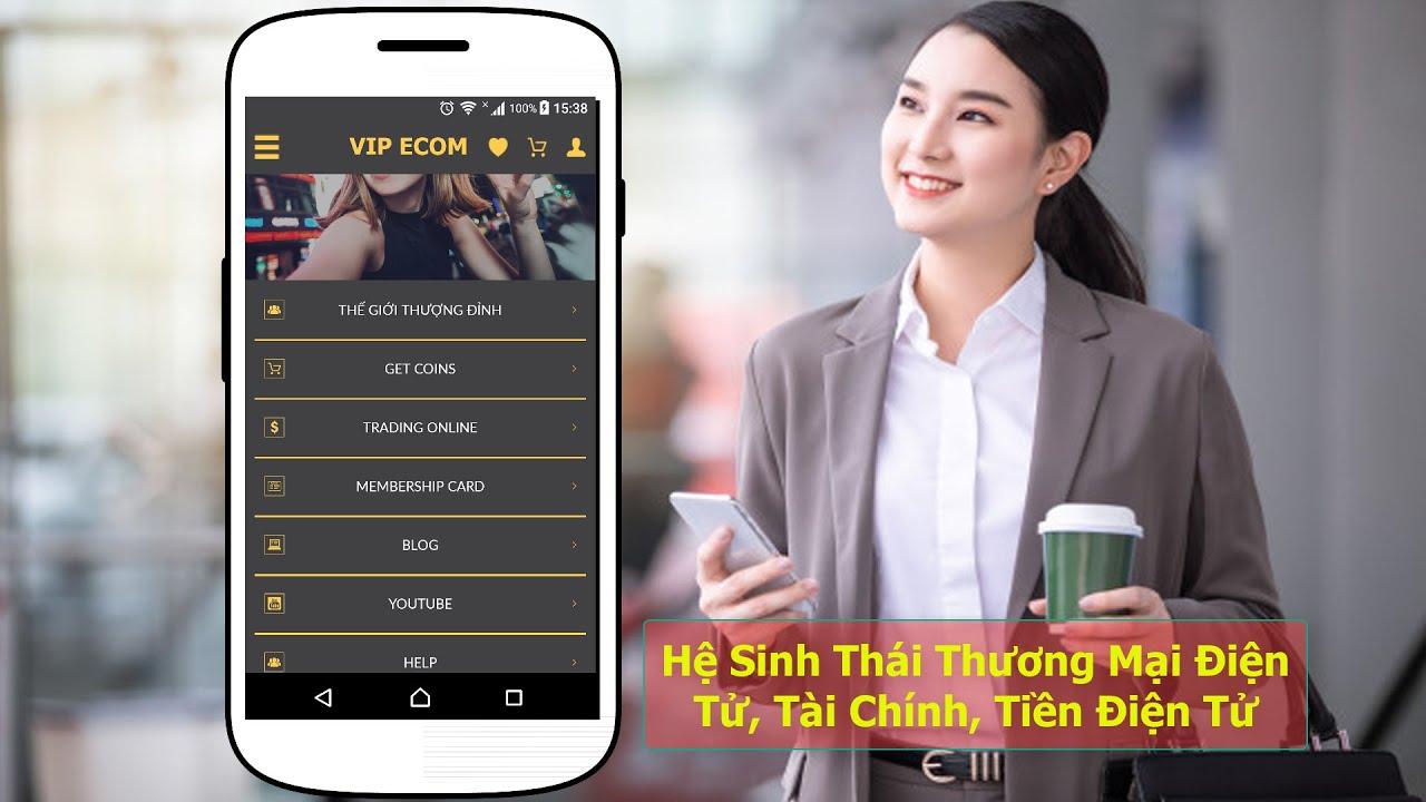 VIP ECOM Hệ Sinh Thái Thương Mại Điện Tử, Tài Chính, Tiền Điện Tử, Đa Cấp...