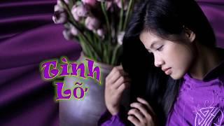 Nhạc TÌNH LỠ  - ThanhBình -  NgọcLan -  01-2018