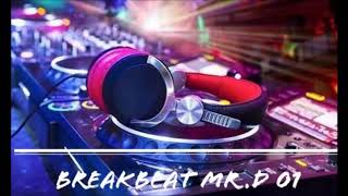 Gambar cover BreakBeat Mr.D Vol 01 Remix Mixtape 2018 X3 Medan