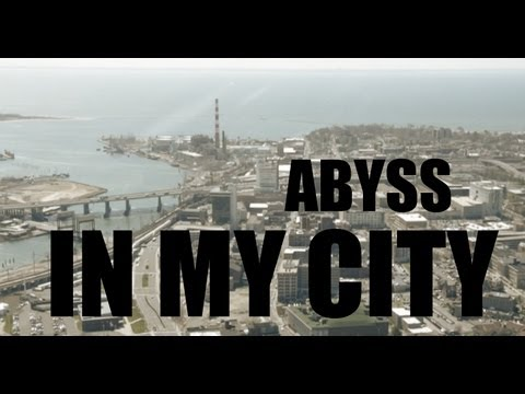 "ABYSS ""IN MY CITY"" (OFFICIAL VIDEO)"