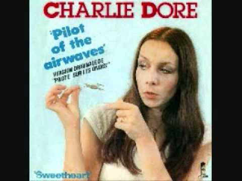 70's Classic Hits - Pilot of the airwaves.wmv - Charlie Dore