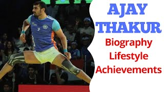 Ajay Thakur | Biography, Lifestyle, Achievement, Information | Indian Kabaddi Player