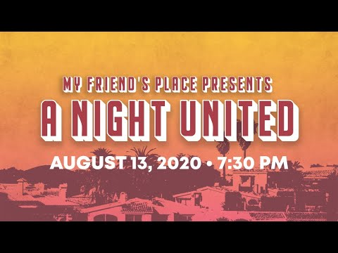 My Friend's Place Presents - A Night United