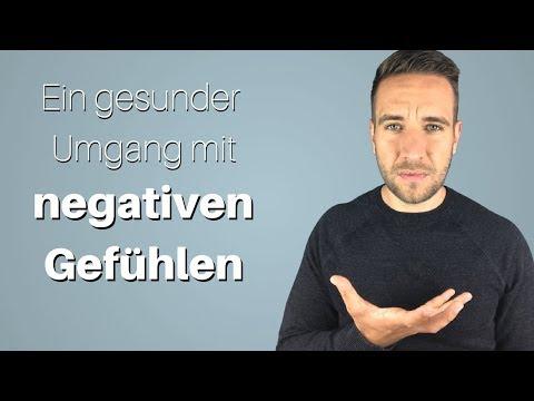 Negative Gefühle: Der einzig gesunde Umgang (Emotionale Intelligenz entwickeln)