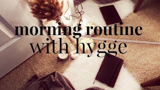 Adding Hygge to Your Morning Routine