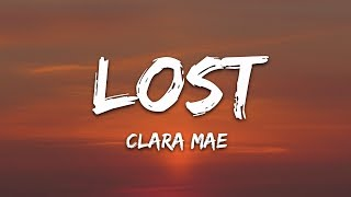 Clara Mae   Lost (Lyrics)