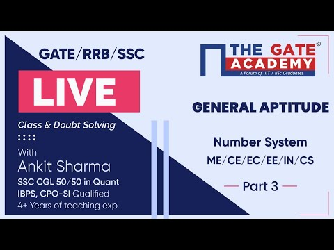 Number System (Part-3) of General Aptitude | GATE/ RRB/ SSC Live Lectures