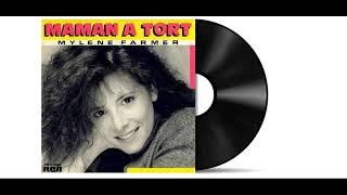 Mylène Farmer - Maman A Tort [Audio HD]