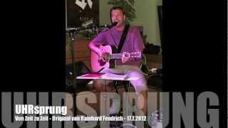 Von Zeit zu Zeit - Rainhard Fendrich Cover UHRsprung 2012