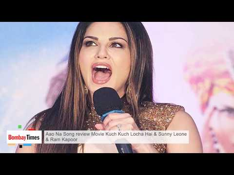 aao na song review kuch kuch locha hai sunny leone and ram k