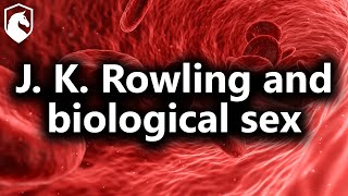 J. K. Rowling And The White Supremacist History Of Biological Sex (from Livestream #35)
