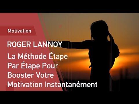 La Méthode Étape Par Étape Pour Booster Votre Motivation Instantanément