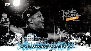 Castelo De Um Quarto Só | Renato Da Rocinha (Clipe Oficial)