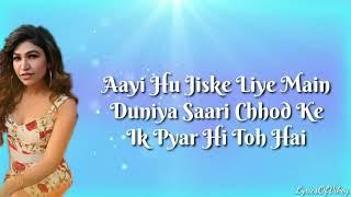 Tere Naal (Lyrics) - Tulsi Kumar & Darshan Raval | Lyrics Of
