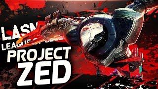 League Of Legends - PROJECT : ZED มือสังหารอันดับ 1 มาเเว้ว !