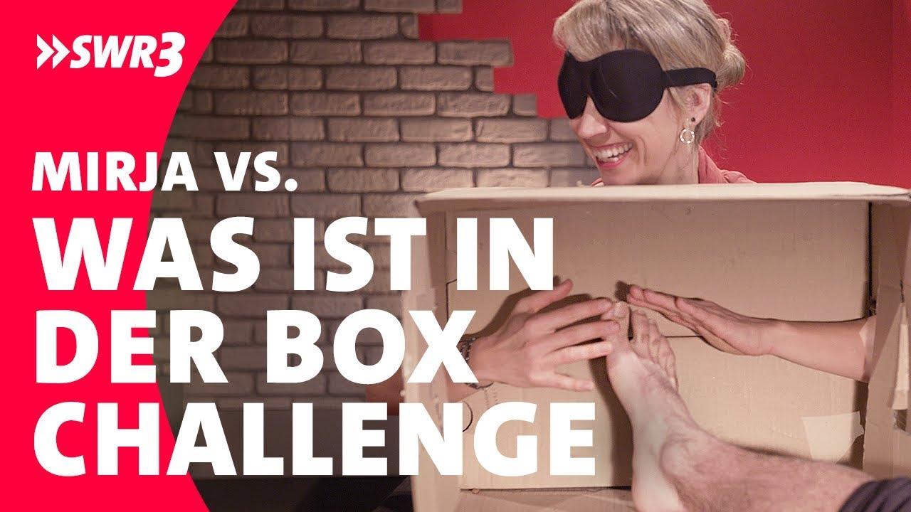 Mirja vs. Was ist in der Box?; Foto: SWR3