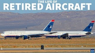 The Life Of Retired Aircraft