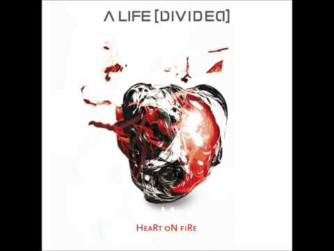 A Life Divided   Heart On Fire