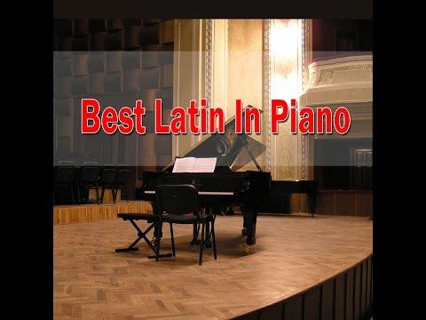 Latin Songs on Piano (Giuseppe Sbernini) | Jazz Piano Music mp3 yukle - mp3.DINAMIK.az