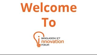 Bangladesh Innovation Forum Promotional Video