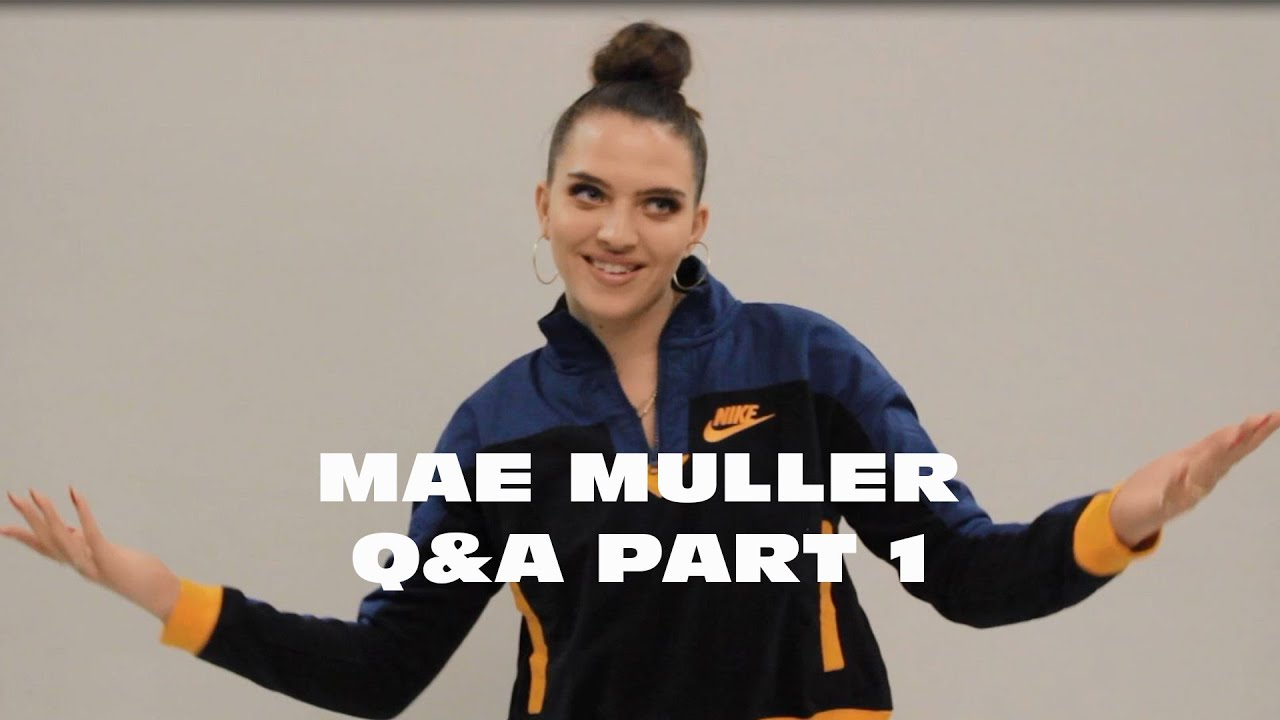 Get To Know Mae Muller: Part 1