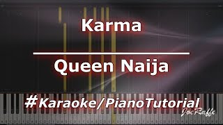 Queen Naija - Karma (Karaoke/PianoTutorial/Instrumental)