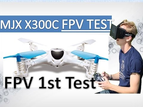 MJX X300C FPV Camara Test Best Budget FPV RC Quadcopter