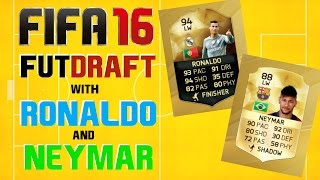 FIFA 16 FUT Draft With Ronaldo Inform And Neymar