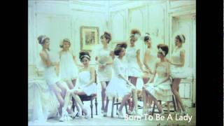Born To Be A Lady Girls' Generation  with Eng. sub