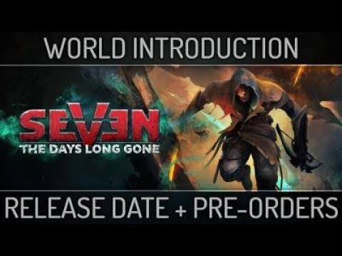 Seven: The Days Long Gone - World Introduction thumbnail