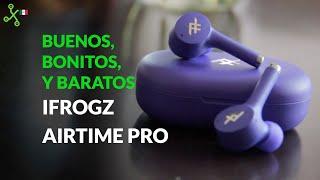 iFrogz Airtime Pro, experiencia de uso: audífonos inalámbricos BUENOS, BONITOS Y BARATOS