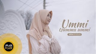 Alfina Nindiyani   Ummi Tsumma Ummi (Music Video)