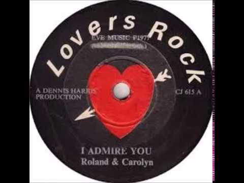 Roland & Carolyn – I Admire You