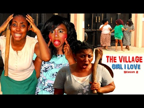The Village Girl I Love Season 2   - 2016 Latest Nigerian Nollywood Movie