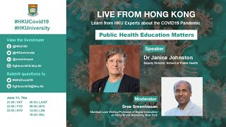 Public Health Education Matters Live Dialogue With Dr Janice Johnston At HKU