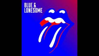 06 - Everybody Knows About My Good Thing | The Rolling Stones - Blue and Lonesome