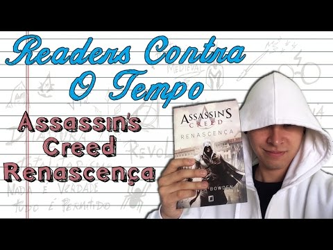 Assassin's Creed Renascença - Readers Contra o Tempo
