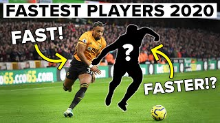Who are the fastest players in 2020?