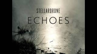 Stellardrone - Echoes [HD] [Full Album]