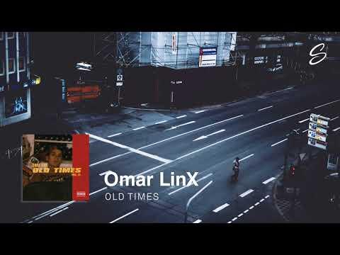 Omar LinX - Old Times (Prod. IZII)