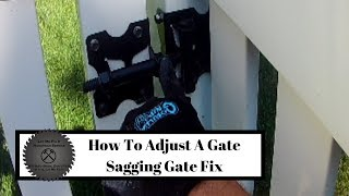 How To Adjust A Sagging Gate