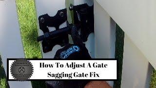 How To Adjust A Sagging Gate