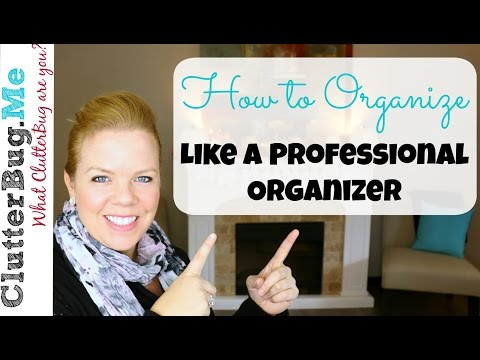 How to Organize like a Professional Organizer - YouTube