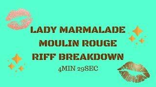 Lady Marmalade Riff Breakdown