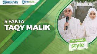 TRENDING STYLE - 5 Fakta Taqy Malik, Move On dari Salmafina Kini Persunting Sherel Thalib