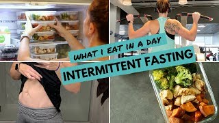 What I Eat In A Day: INTERMITTENT FASTING