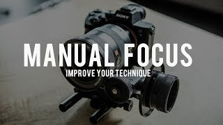 NAIL YOUR MANUAL FOCUS - Why You Shouldn't Autofocus