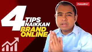 4 Tips Naikkan Brand Anda Di Online