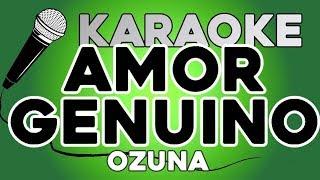 Ozuna   Amor Genuino KARAOKE