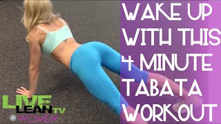 喚醒這個4分鐘的婦女Tabata例程 出處 Live Lean TV